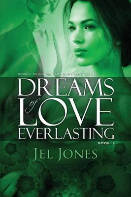 Dreams of Love Everlasting (Paperback)