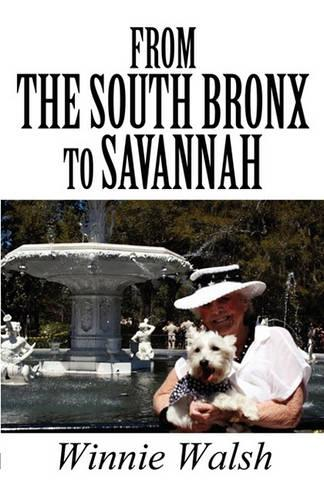 From the South Bronx to Savannah (Paperback)