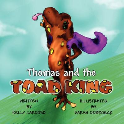 Thomas and the Toad King (Paperback)