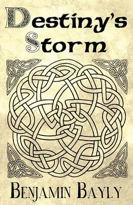 Destiny's Storm (Paperback)