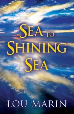 Sea to Shining Sea (Paperback)
