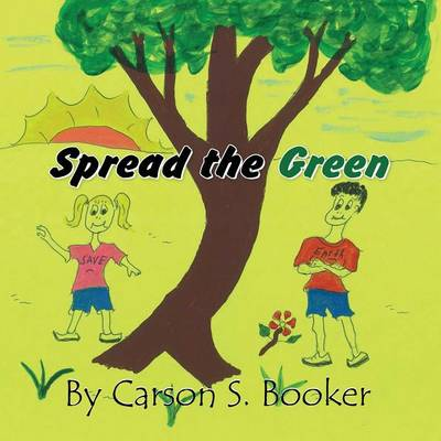 Spread the Green (Paperback)