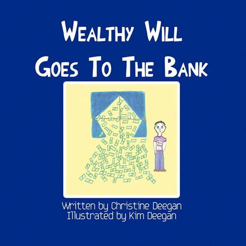 Wealthy Will Goes to the Bank (Paperback)
