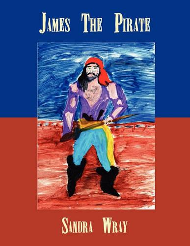 James the Pirate (Paperback)
