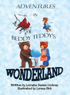 Adventures in Beddy Teddy's Wonderland (Hardback)