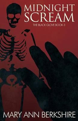 Midnight Scream: The Black Glove Book 3 (Paperback)
