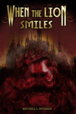 When the Lion Smiles (Paperback)