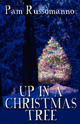 Up in a Christmas Tree (Paperback)
