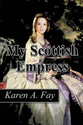My Scottish Empress (Paperback)