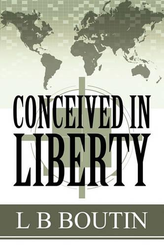 Conceived in Liberty (Paperback)