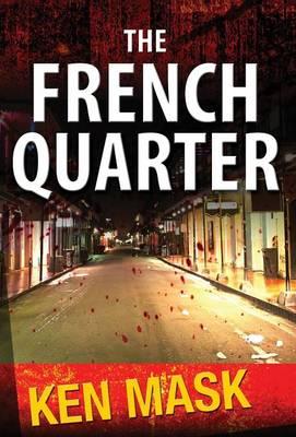 The French Quarter (Hardback)
