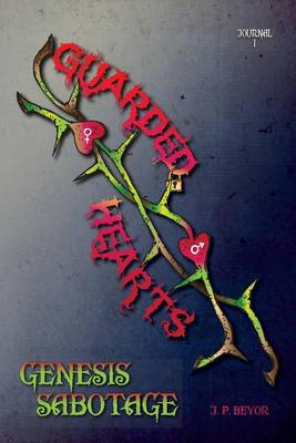 Guarded Hearts: Genesis Sabotage (Paperback)