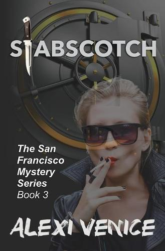 Stabscotch, The San Francisco Mystery Series, Book 3 (Paperback)
