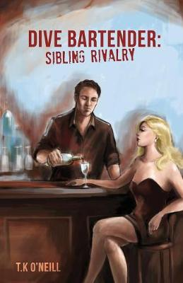 Dive Bartender: Sibling Rivalry (Paperback)