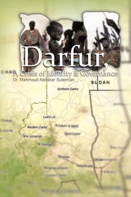 Darfur, a Crisis of Identity & Governance (Paperback)