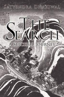 The Search: A Suicidal Journey (Paperback)
