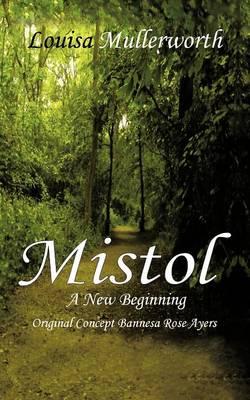 Mistol: A New Beginning (Paperback)