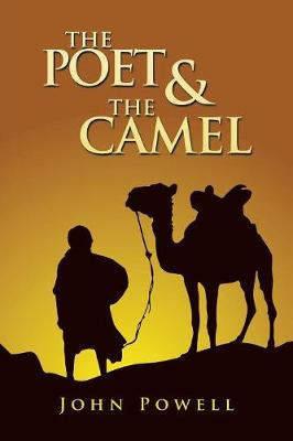 The Poet & the Camel (Paperback)