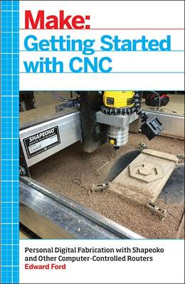 Getting Started with CNC (Paperback)