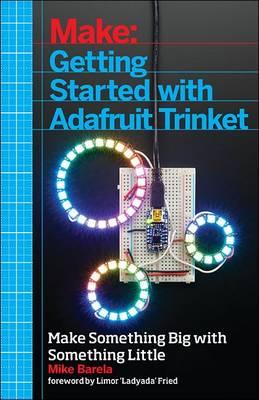 Getting Started with Adafruit Trinket (Paperback)