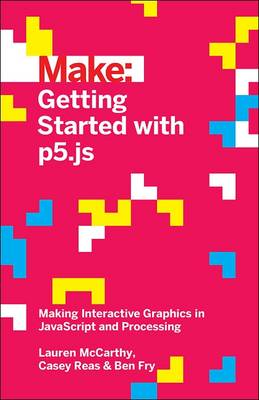 Getting Started with p5.js (Paperback)
