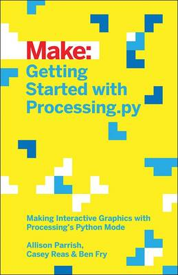 Getting Started with Processing.py (Paperback)
