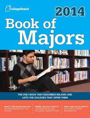 Book of Majors 2014: The Only Book That Describes Majors in Depth and Lists the Colleges That Offer Them (Paperback)
