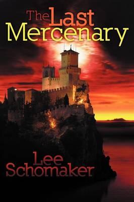 The Last Mercenary: L'Ultimo Mercenario (Paperback)