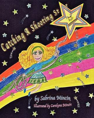 Catching a Shooting Star (Paperback)