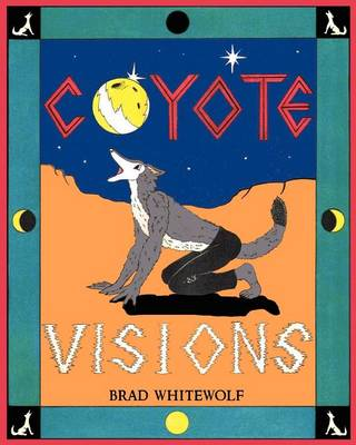 Coyote Visions (Paperback)