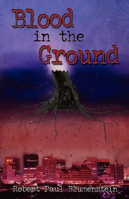 Blood in the Ground (Paperback)