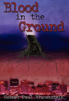 Blood in the Ground (Hardback)