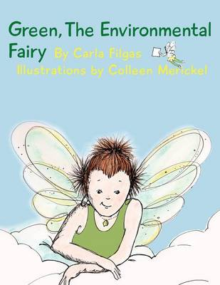 Green, the Environmental Fairy (Paperback)