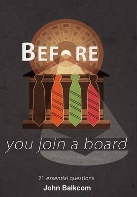 Before You Join a Board: 21 Essential Questions (Hardback)