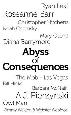 Abyss of Consequences (Paperback)