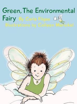 Green, the Environmental Fairy (Hardback)