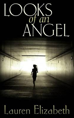 Looks of an Angel (Paperback)