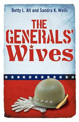 The Generals' Wives (Paperback)