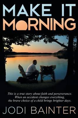 Make It Morning (Paperback)