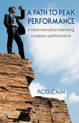 A Path to Peak Performance (Paperback)