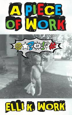 A Piece of Work (Paperback)