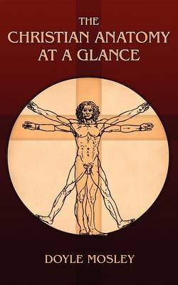 The Christian Anatomy at a Glance (Paperback)