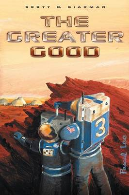 The Greater Good (Paperback)