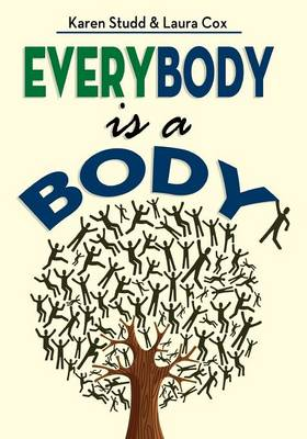 Everybody Is a Body (Paperback)