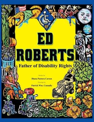Ed Roberts: Father of Disability Rights (Paperback)