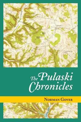The Pulaski Chronicles (Paperback)