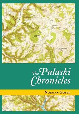 The Pulaski Chronicles (Hardback)