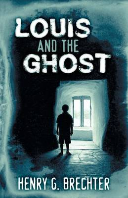 Louis and the Ghost (Paperback)