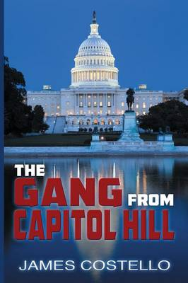 The Gang from Capitol Hill (Paperback)