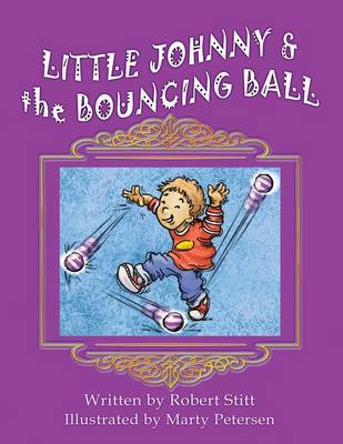 Little Johnny and the Bouncing Ball (Paperback)